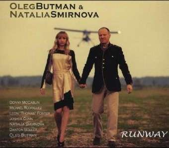 Oleg Butman & Natalia Smirnova - Runway (2012) up.dla.EXSite.pl.