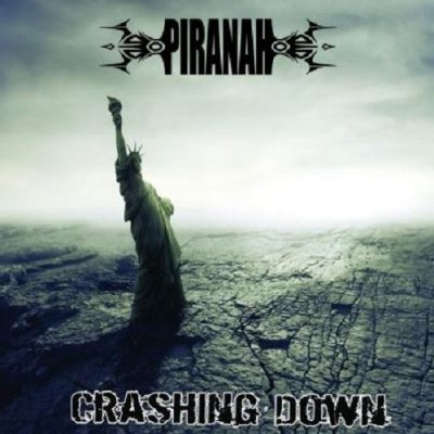 Piranah - Crashing Down (2012) EXSite.pl
