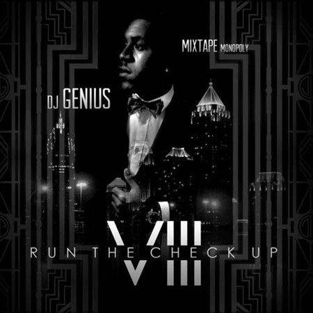 DJ Genius - Run The Check Up 8 (2013) up.dla.EXSite.pl.