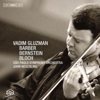 Vadim Gluzman, John Neschling, Leonard Bernstein, Ernest Bloch - São Paulo Symphony Orchestra (2009) up.dla.EXSite.pl.