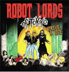 Robot Lords Of Tokyo – Virtue & Vice (2013) EXSite.pl