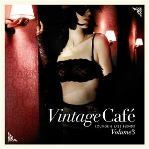 Vintage Cafe Lounge and Jazz Blends (Special Selection) Pt.3 (2013) up.dla.EXSite.pl.
