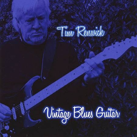 Tim Renwick - Vintage Blues Guitar (2013) EXSite.pl