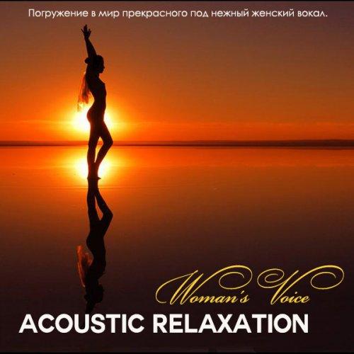 Acoustic Relaxation. Woman's Voice (2013) EXSite.pl