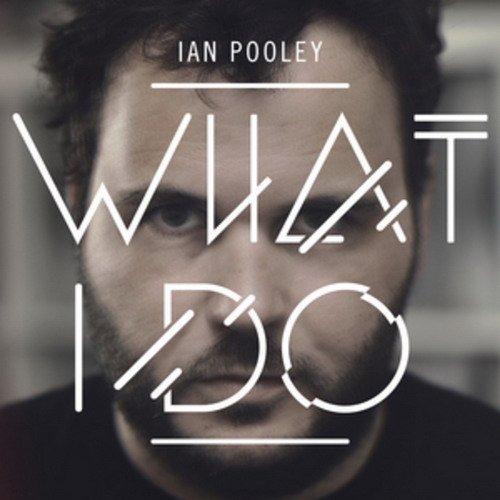 Ian Pooley - What I Do (2013) EXSite.pl