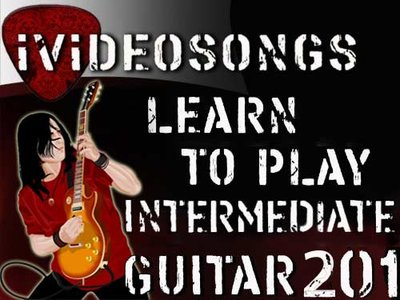 iVideoSongs - Intermediate Guitar 201 (2008)