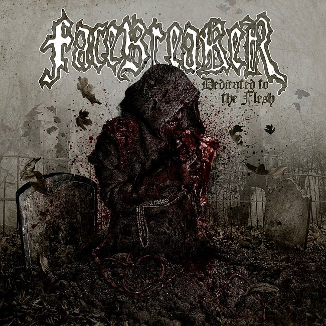 Facebreaker – Dedicated to the Flesh (2013)