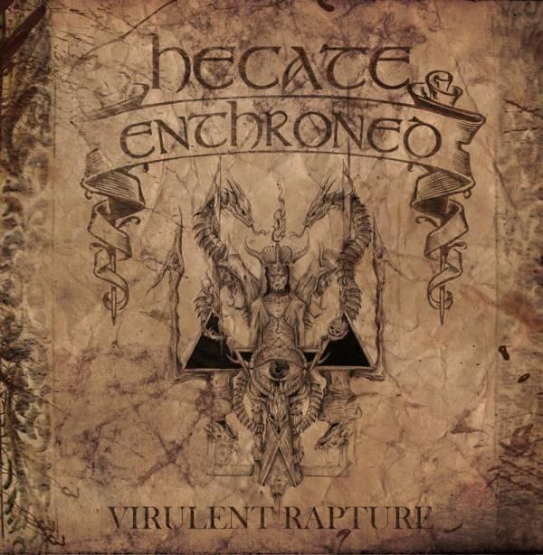 Hecate Enthroned - Virulent Rapture (2013) Cover