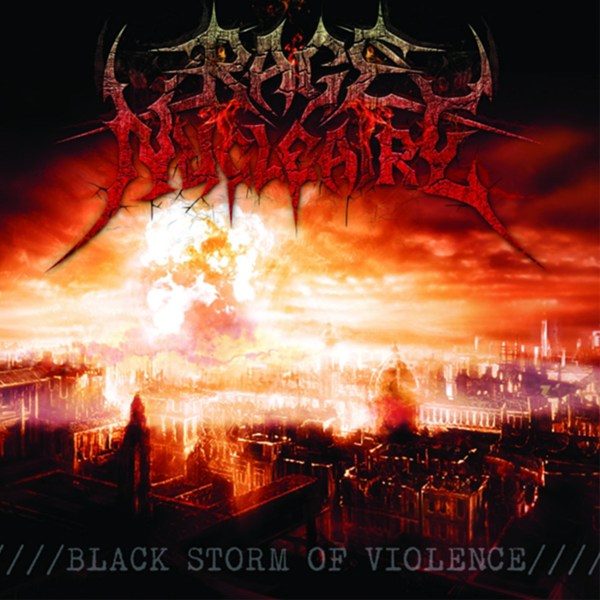 Rage Nucléaire - Black Storm Of Violence (2014)