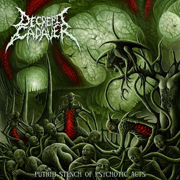 Decrepit Cadaver - Putrid Stench Of Psychotic (2009)(Reissue 2014)
