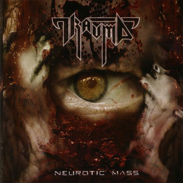 Trauma - Neurotic Mass (2007)