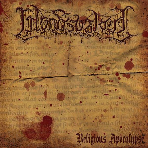 Bloodsoaked - Religious Apocalypse (EP) (2014)