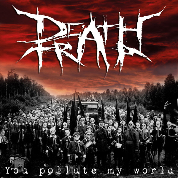 DeathTrap - You Pollute My World (2014)
