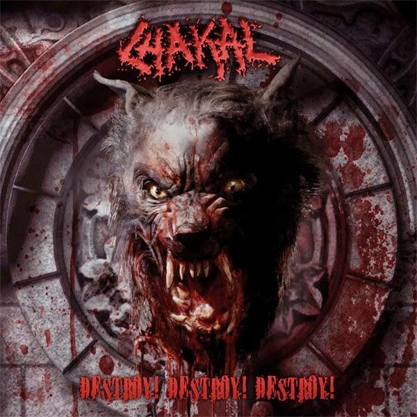Chakal - Destroy! Destroy! Destroy! (2013)
