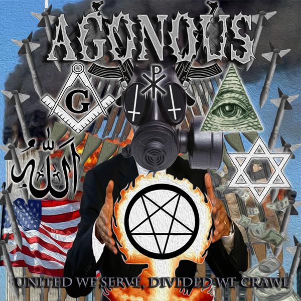 Agonous - United We Serve, Divided We Crawl (2014)