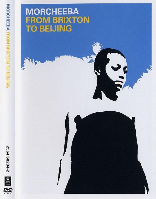 Morcheeba - From Brixton to Beijing (2004)  DVD9