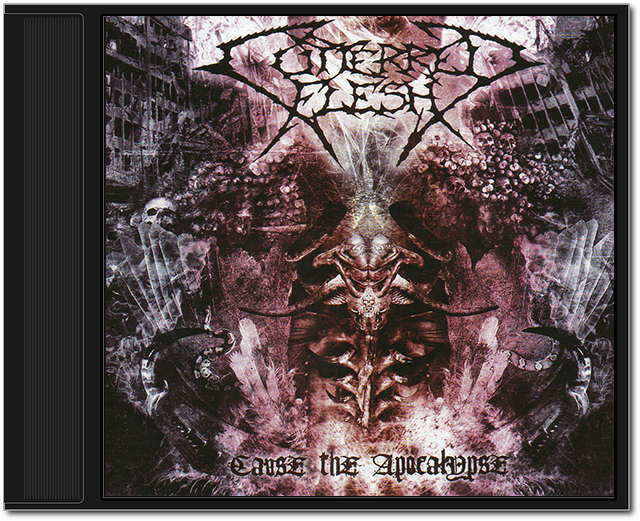 Cutterred Flesh - Cause The Apocalypse (2010)