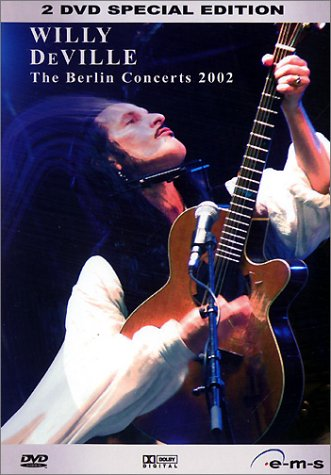 Willy DeVille - The Berlin Concerts 2002 (2003)  2xDVD5