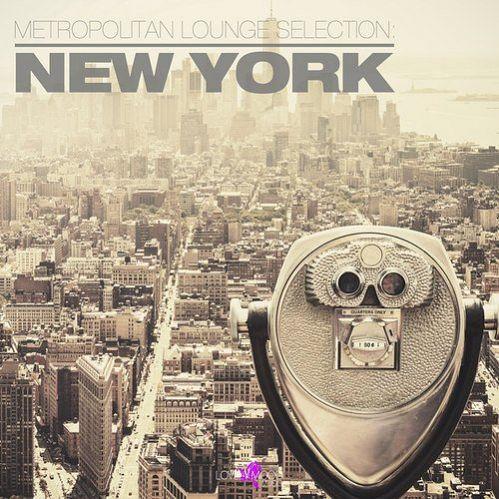 VA - Metropolitan Lounge Selection New York (2017)