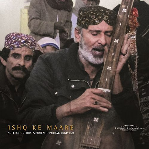 VA - Ishq Ke Maare Sufi Songs From Sindh And Punjab Pakistan (2017)