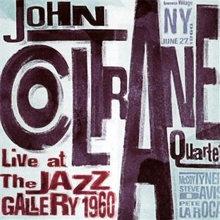John Coltrane - Live at the Jazz Gallery (1960)