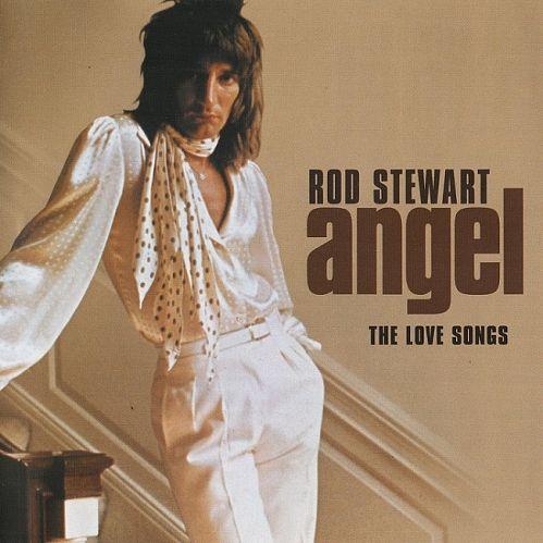 Rod Stewart - Angel: The Love Songs (2006)