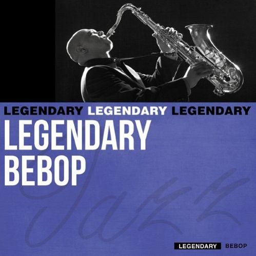 VA - Legendary Bebop (2015)