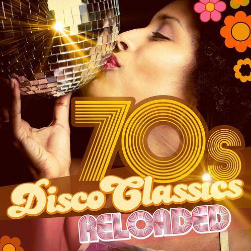 VA - 70s Disco Classics Reloaded (2017)