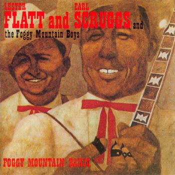 Re: Lester Flatt & Earl Scruggs