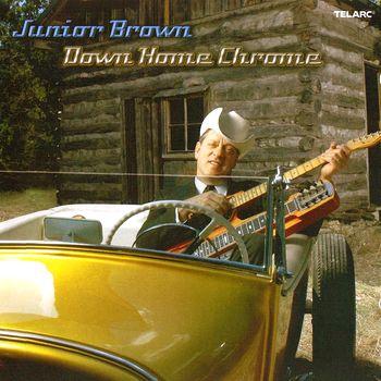 Re: Junior Brown