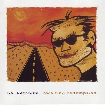 Re: Hal Ketchum