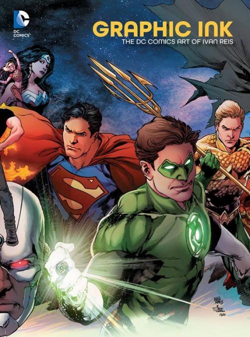 Graphic-Ink---The-DC-Comics-Art-of-Ivan-Reis.jpg