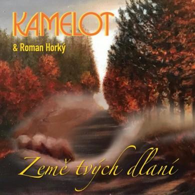 KAMELOT--ROMAN-HORKY---Zeme-tvych-dlani.jpg
