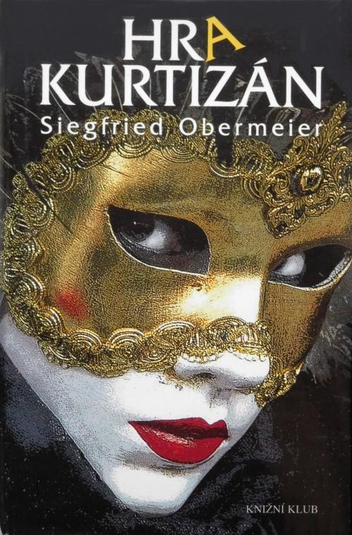 Hra-kurtizan---Obermeier-Siegfried.jpg