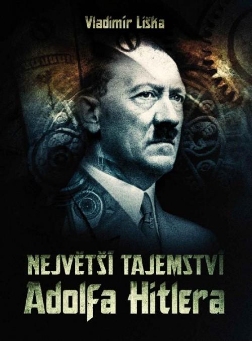 Nejvetsi-tajemstvi-Adolfa-Hitlera---Liska-Vladimir.jpg