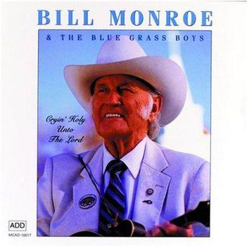 Re: Bill Monroe