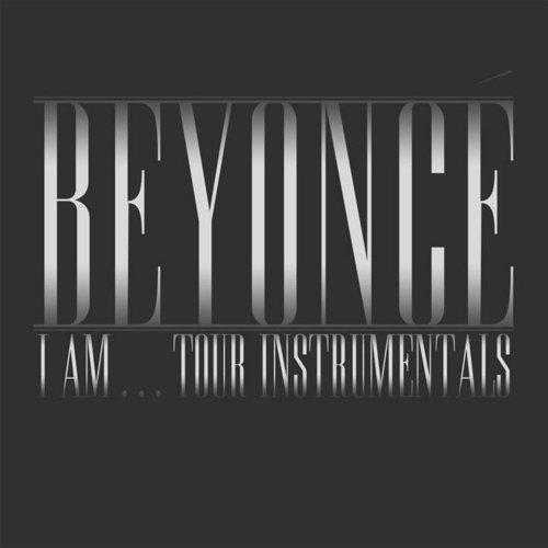 Beyoncé - Beyoncé I Am...Tour Instrumentals (2020)  FLAC