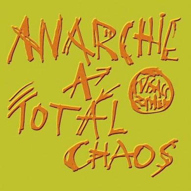 VISACI-ZAMEK---Anarchie-a-total-chaos.jpg