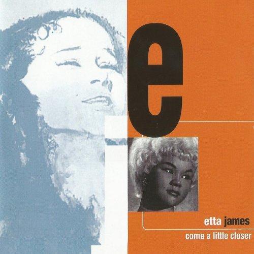 Etta James - Come a Little Closer (Reissue) (2016) FLAC