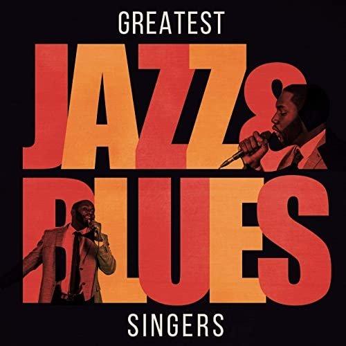 VA - Greatest Jazz & Blues Singers (2020) FLAC