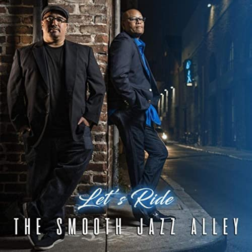 The Smooth Jazz Alley - Let's Ride (2020) FLAC
