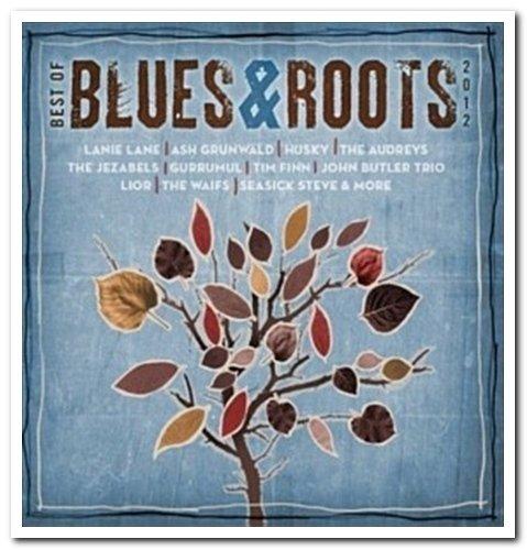 VA - Best of Blues & Roots 2012 [2CD Set] (2012)  FLAC