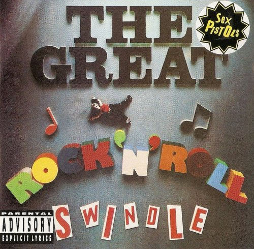 Sex Pistols - The Great Rock 'N' Roll Swindle (1979) {1993,