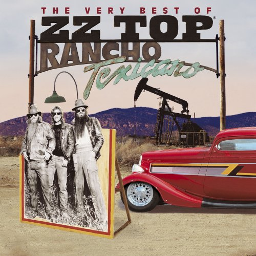 ZZ Top - Rancho Texicano: The Very Best of ZZ Top (2004) FLAC