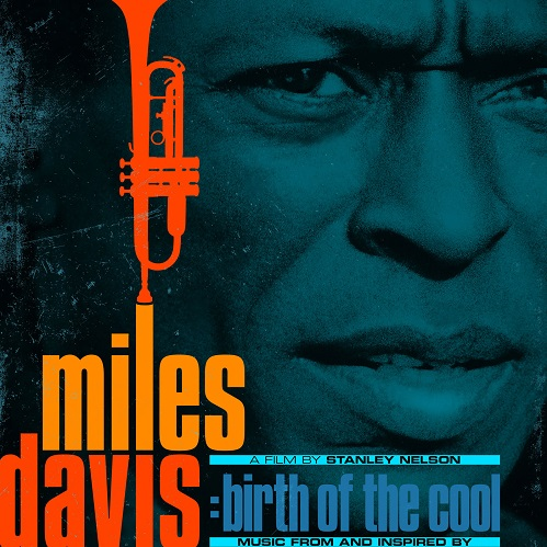 Miles Davis - Music From and Inspired by The Film Birth Of The Cool (2020) [Hi-Res]